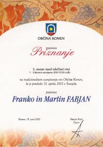 Priznanje 3. mesto med rdečimi vini- Cabernet Sauvignon 2010- Občina Komen 2012